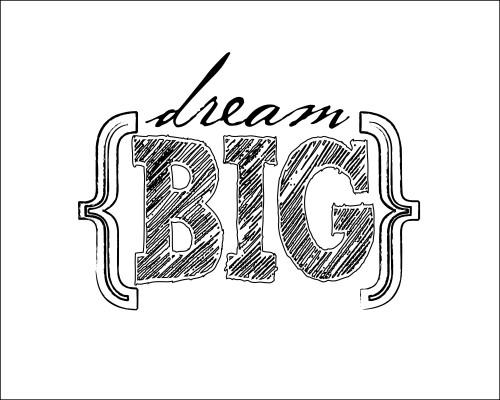 DreamBig-copyrightTexasLovely